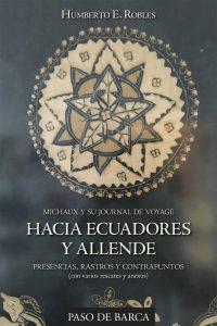 Michaux y su Journal de Voyage. Hacia Ecuadores y Allende. Presencias, rastros y contrapuntos