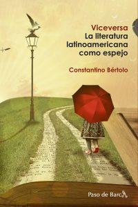 Viceversa. La literatura latinoamericana como espejo